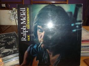 Ralph McTell ‎– Not Till Tomorrow Reprise Records ‎– K 44210