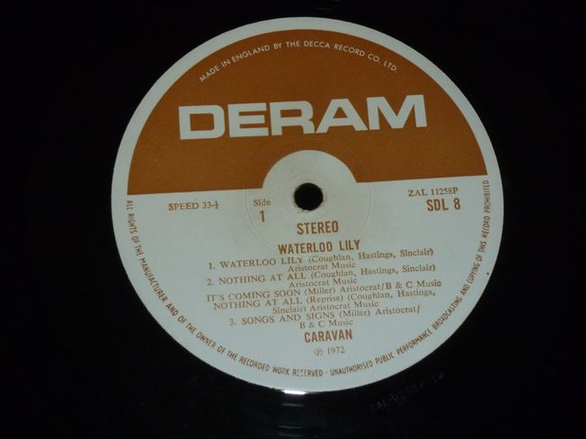 Caravan ‎–  Waterloo Lily  Label: Deram ‎– SDL 8 Format: Vinyl, LP, Album, Brown/White Label